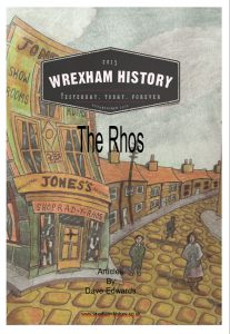 The Rhos – A collection of articles by Dave Edwards. Click image for more details.